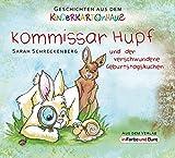 Kommissar Hüpf und der verschwundene Geburtstagskuchen: Geschichten aus dem Kinderkartonhaus
