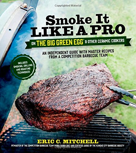 Smoke it Like a Pro on the Big Green Egg and Other Ceramic Cookers Cool Cooking-gadgets