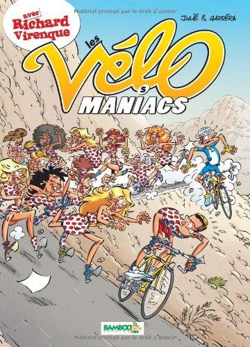 Les Vélomaniacs, Tome 5 :