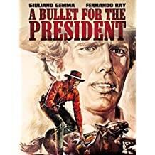A Bullet for the President- Neu HD Remastered
