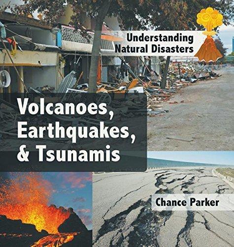 Volcanoes, Earthquakes, & Tsunamis by Chance Parker (2014-05-20) par Chance Parker