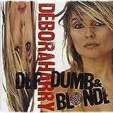 Harry, Deborah * Def, Dumb, & Blonde