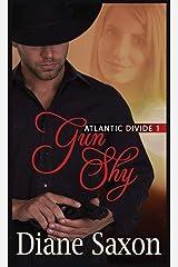 Gun Shy (Atlantic Divide) Paperback