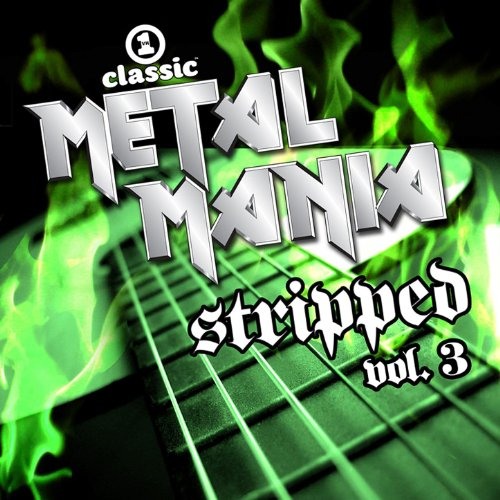 VH1 Classic Metal Mania Stripped Vol. 3