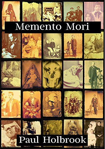 Memento Mori by [Holbrook, Paul]