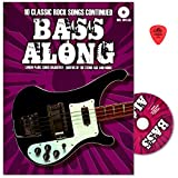 Bass Along VIII - 10 chansons Classic Rock continued - CHANSONS proviennent notamment de Linkin Park, DAUGHTRY ou Queens of the Stone Age - SING portable avec CD et Dunlop plek