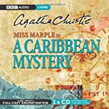 A Caribbean Mystery: BBC Radio 4 Full-cast Dramatisation (BBC Radio Collection)