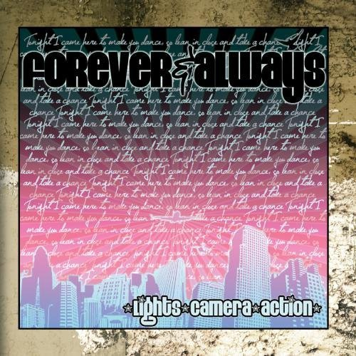 Lights, Camera, Action by Forever & Always (2010-03-23)