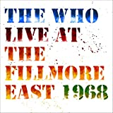 Live at The Fillmore East: Saturday April 6, 1968