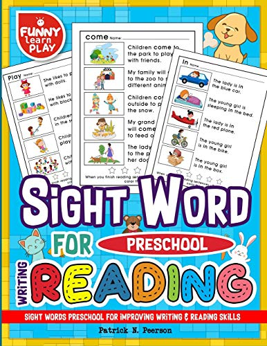 Sight Words Preschool for Improving Writing & Reading Skills: Sight Word Books for pre-k Along With Cleaning Pen & Flash Cards: Volume 4 por Patrick N. Peerson