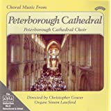 Choral Music from Peterborough Cathedral (Gower, Lawford)