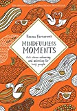 #5: Mindfulness Moments: Anti-stress Colouring and Activities for Busy People