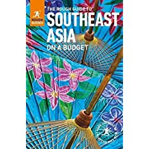 The Rough Guide to Southeast Asia On A Budget (Rough Guides)