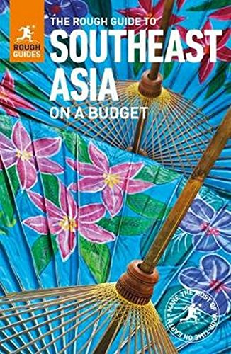 The Rough Guide to Southeast Asia On A Budget [Lingua Inglese]