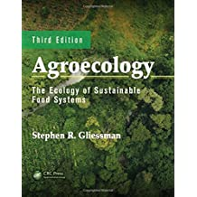 Agroecology: The Ecology of Sustainable Food Systems, Third Edition: Volume 1