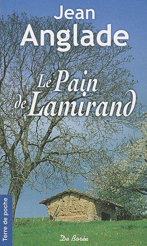 Le Pain de Lamirand par Jean Anglade