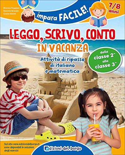 Leggo, scrivo, conto in vacanza (7-8 anni)
