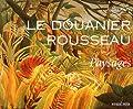 Le Douanier Rousseau - Paysages