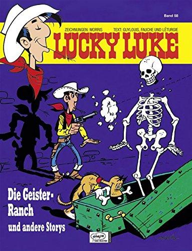 Lucky Luke 58: Die Geister-Ranch und andere Storys -