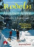 Rodeln Allgäuer Alpen: mit Lechtal & Bregenzerwald. 63 Rodelbahnen zwischen Lech und Bodensee. (Rodelführer)