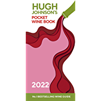 Hugh Johnson Pocket Wine 2022: The new edition of the no 1 best-selling wine guide (English Edition)
