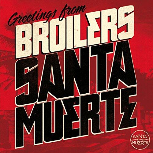 Broilers: Santa Muerte (Audio CD)