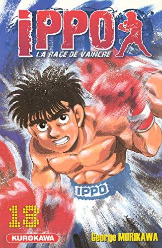 Ippo - Saison 1 - La rage de vaincre Vol.18 par MORIKAWA George