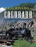 Telecharger Livres Railroads of Colorado Your Guide to Colorado s Historic Trains and Railway Sites (PDF,EPUB,MOBI) gratuits en Francaise