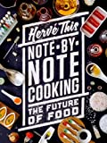 Note-By-Note Cooking: The Future of Food (Arts & Traditions of the Table: Perspectives on Culinary History)