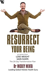 Resurrect Your Being