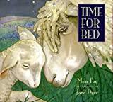 Time for Bed by Mem Fox (2010-08-23)