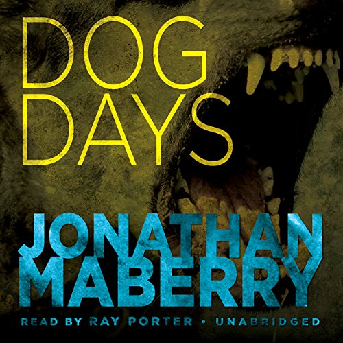 Dog Days: A Joe Ledger Adventure