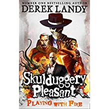 Playing with Fire (Skulduggery Pleasant - book 2)