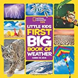 National Geographic Little Kids First Big Book of Weather (First Big Book)