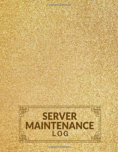 Server Maintenance Log: Server Maintenance Logbook, Routine Inspection Log book Journal, Safety and Repairs Maintenance Notebook, Server Room Supplies and Office Supplies, 8.5