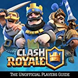 #6: Clash Royale: The Ultimate Guide For Everyone