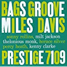 Bags' Groove [RVG Edition]