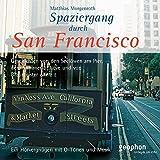 Spaziergang durch San Francisco (Spaziergänge) - Reinhard Kober