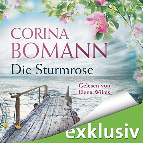 Buchseite und Rezensionen zu 'Die Sturmrose' von Corina Bomann