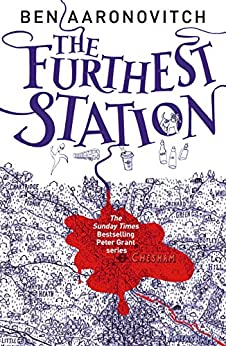 The Furthest Station: A PC Grant Mystery by [Aaronovitch, Ben]