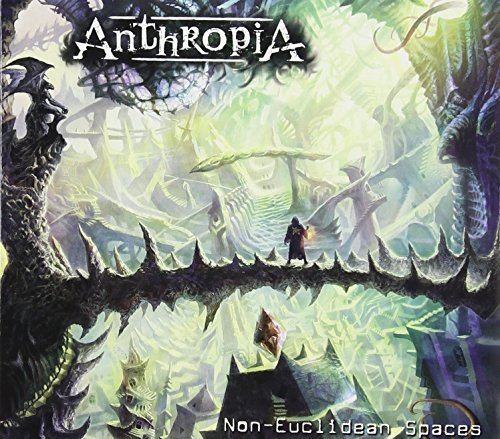 Anthropia: Non-Euclidean Spaces (Audio CD)