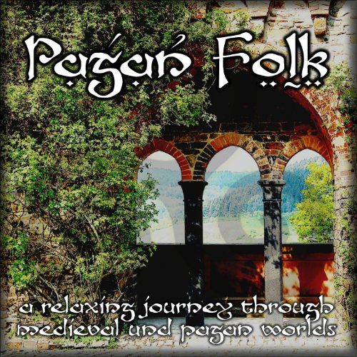Pagan Folk (A Relaxing Journey...