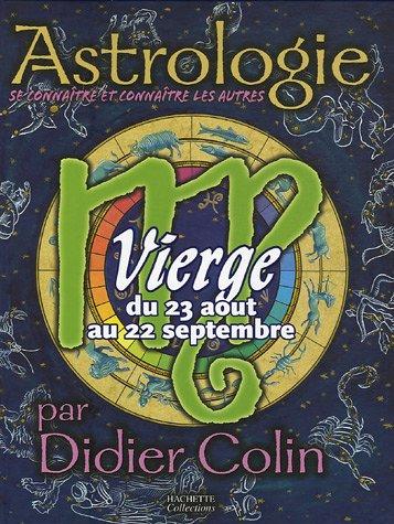 Vierge : Du 23 aoüt au 22 septembre
