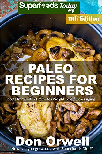 Paleo recipes for beginners 255 recipes of quick easy cooking paleo recipes for beginners 255 recipes of quick easy cooking paleo cookbook forumfinder Images