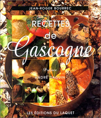 Recettes de Gascogne par Jean-Roger Bourrec