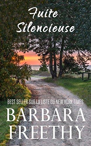 Fuite Silencieuse (Freres Sanders #1) (Frères Sanders) par Barbara Freethy