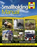 Smallholding Manual: The...