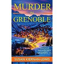 Murder in Grenoble (Maggie Newberry Mysteries Book 11)