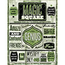 The Magic Square - Tricking Your Way to Mental Superpowers (Faking Smart Book 3) (English Edition)