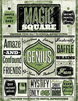 The Magic Square - Tricking Your Way to Mental Superpowers (Faking Smart Book 3) by [Smile, Lewis]
